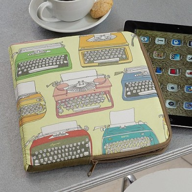 Typewriter tablet sleeve £14.99 from culturevulturedirect.co.uk